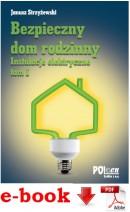 Bezpieczny dom rodzinny. Instalacje elektryczne tom 1 - plik PDF