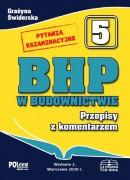 BHP w budownictwie 2019 Przepisy z komentarzem + Pytania egzaminacyjne na uprawnienia budowlane