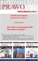 BUDOWNICTWO I PRAWO (kwartalnik) - PRENUMERATA NA 2019 rok