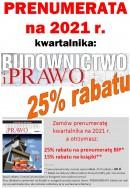 BUDOWNICTWO I PRAWO (kwartalnik) - PRENUMERATA NA 2021 rok