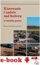 Kierowanie i nadzór nad budową w świetle prawa. Poradnik - plik PDF