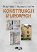 Konstrukcje murowe. Naprawy i wzmocnienia