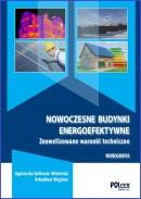 NOWOCZESNE BUDYNKI ENERGOEFEKTYWNE. Znowelizowane warunki techniczne 2019