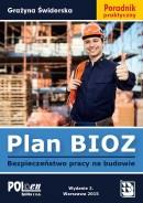 Plan BIOZ. Bezpieczeństwo pracy na budowie