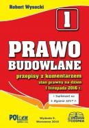 Prawo budowlane – przepisy z komentarzem + Suplement na 1 stycznia 2017 r.