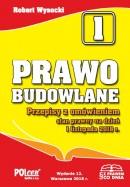 PRAWO BUDOWLANE 2018 wyd. 12 stan prawny na dzień 1 listopada 2018 r.