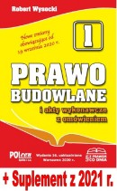PRAWO BUDOWLANE 2020 wyd. 16. + Suplement ze zmianami z 2021 r.