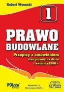 Prawo budowlane przepisy z omówieniem 2018 wyd. 11 - stan prawny 1 kwietnia 2018 r.