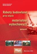 Roboty budowlane przy użyciu materiałów wybuchowych