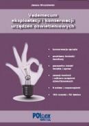 Vademecum eksploatacji i konserwacji urządzeń oświetleniowych