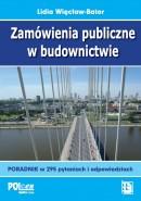Zamówienia publiczne w budownictwie w 295 pytaniach i odpowiedziach